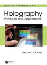 Holography Principles and Applications